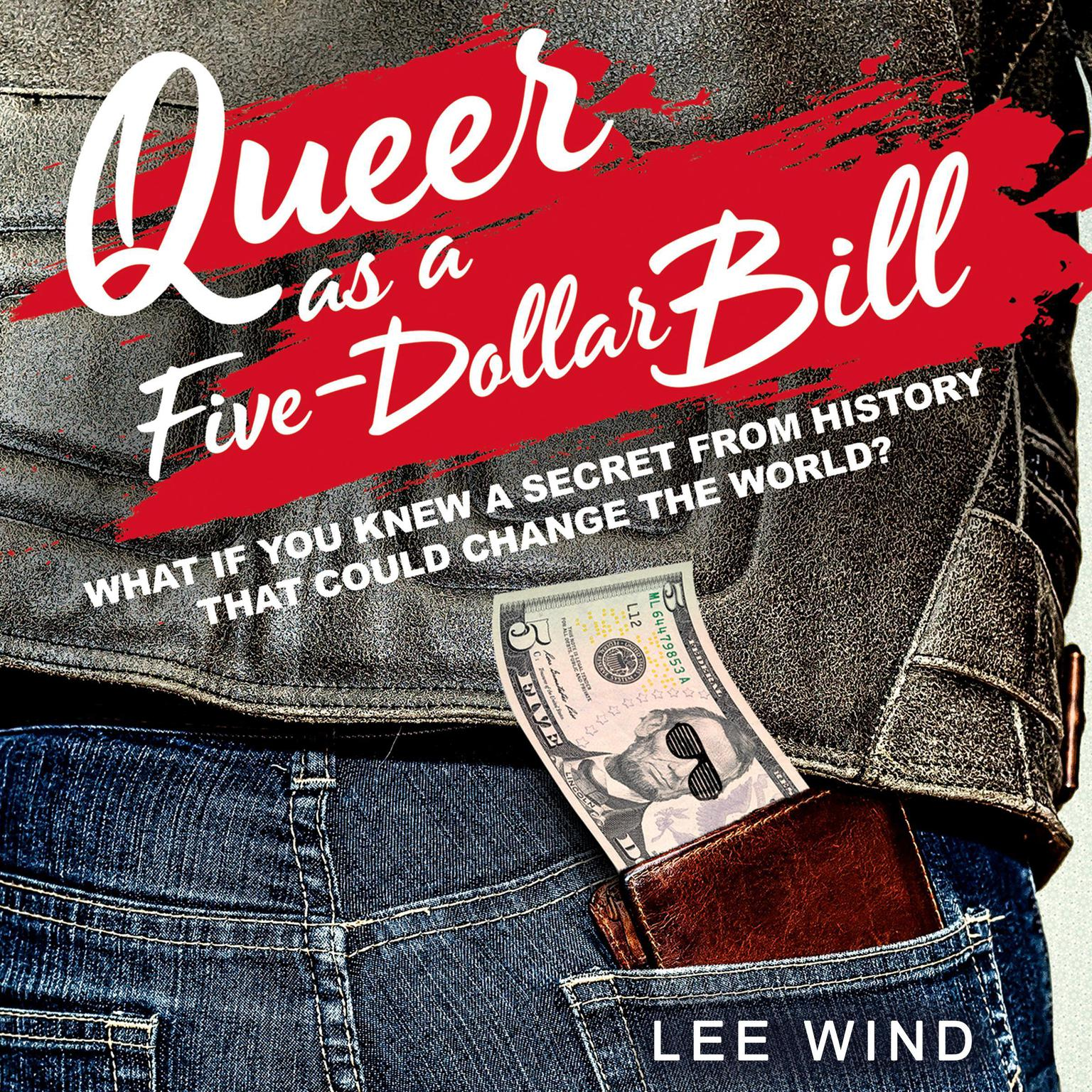 Printable Queer as a Five-Dollar Bill Audiobook Cover Art