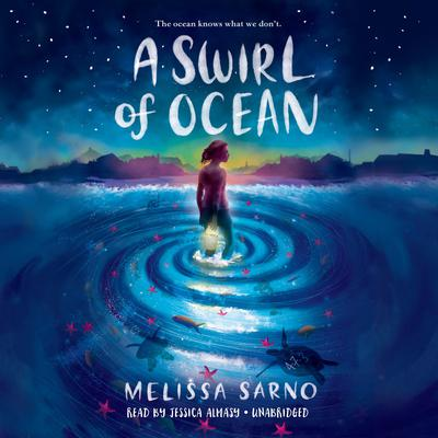 A Swirl of Ocean Audiobook, by Melissa Sarno