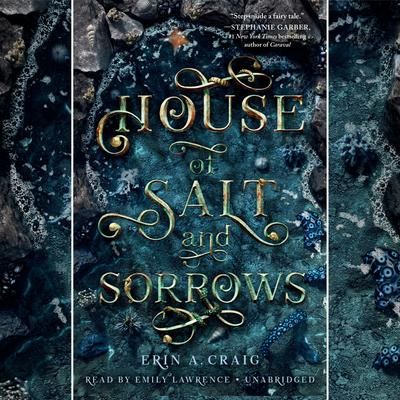 House of Salt and Sorrows Audiobook, by Erin A. Craig