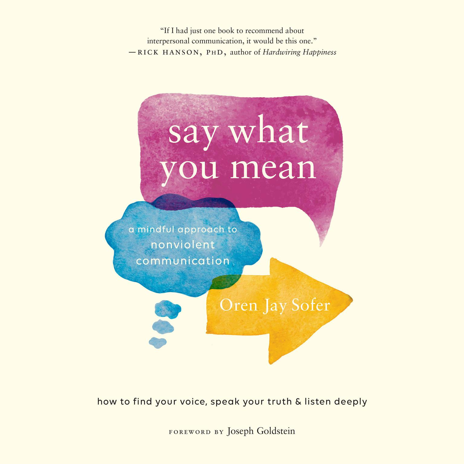 Printable Say What You Mean: A Mindful Approach to Nonviolent Communication Audiobook Cover Art