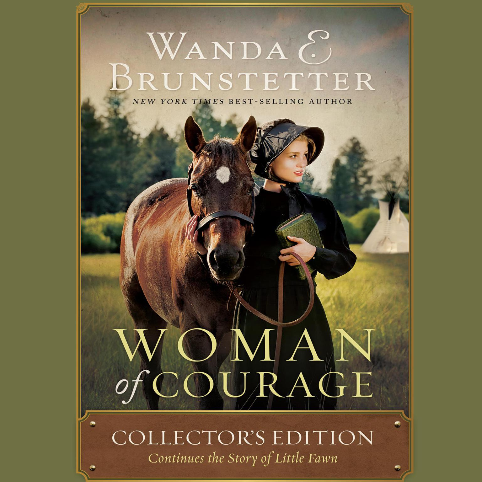 Printable Woman of Courage: Collector's Edition Continues the Story of Little Fawn Audiobook Cover Art