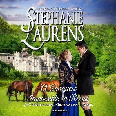 A Conquest Impossible to Resist Audiobook, by Stephanie Laurens