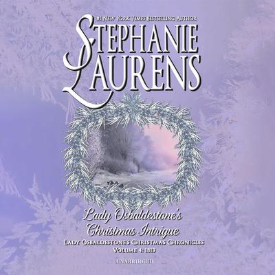Lady Osbaldestone's Christmas Intrigue Audiobook, by Stephanie Laurens