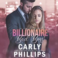 Billionaire Bad Boys Box Set Audiobook, by Carly Phillips