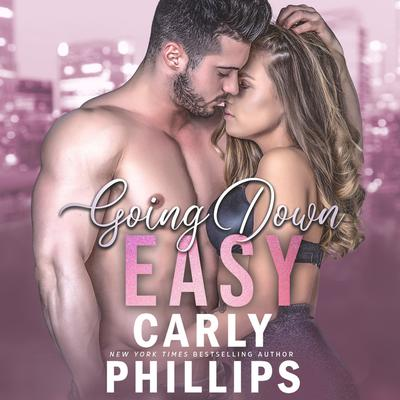 Going Down Easy Audiobook, by Carly Phillips