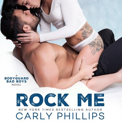 Rock Me Audiobook, by Carly Phillips