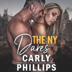 The New York Dares: The Complete Series Audiobook, by Carly Phillips