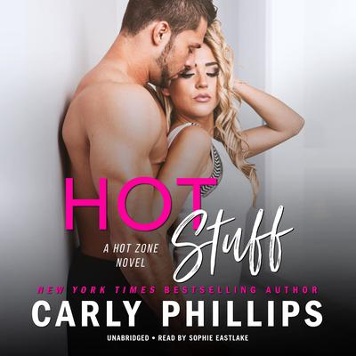 Hot Stuff Audiobook, by Carly Phillips