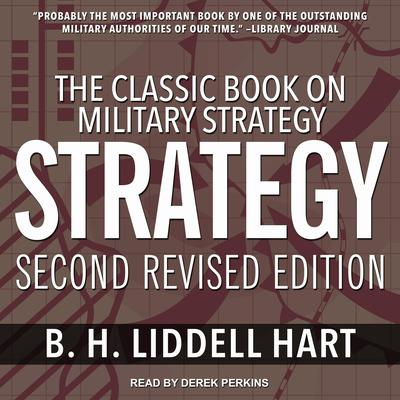 Strategy: The Indirect Approach Audiobook, by B.H. Liddell Hart