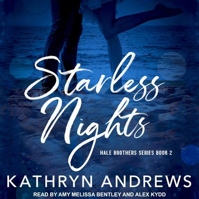 Starless Nights Audiobook, by Kathryn Andrews