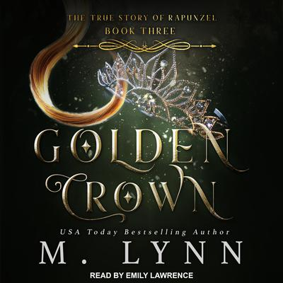Golden Crown Audiobook, by M. Lynn