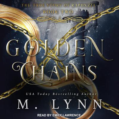 Golden Chains Audiobook, by M. Lynn