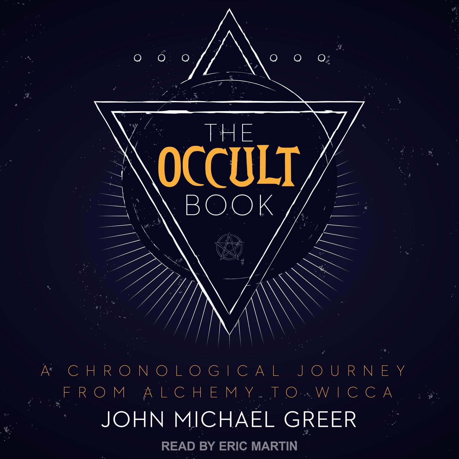 Printable The Occult Book: A Chronological Journey from Alchemy to Wicca Audiobook Cover Art