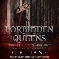 Forbidden Queens Audiobook, by C.R. Jane