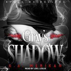 Grays Shadow Audiobook, by K.A. Merikan