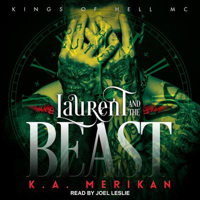 Laurent and the Beast Audiobook, by K.A. Merikan