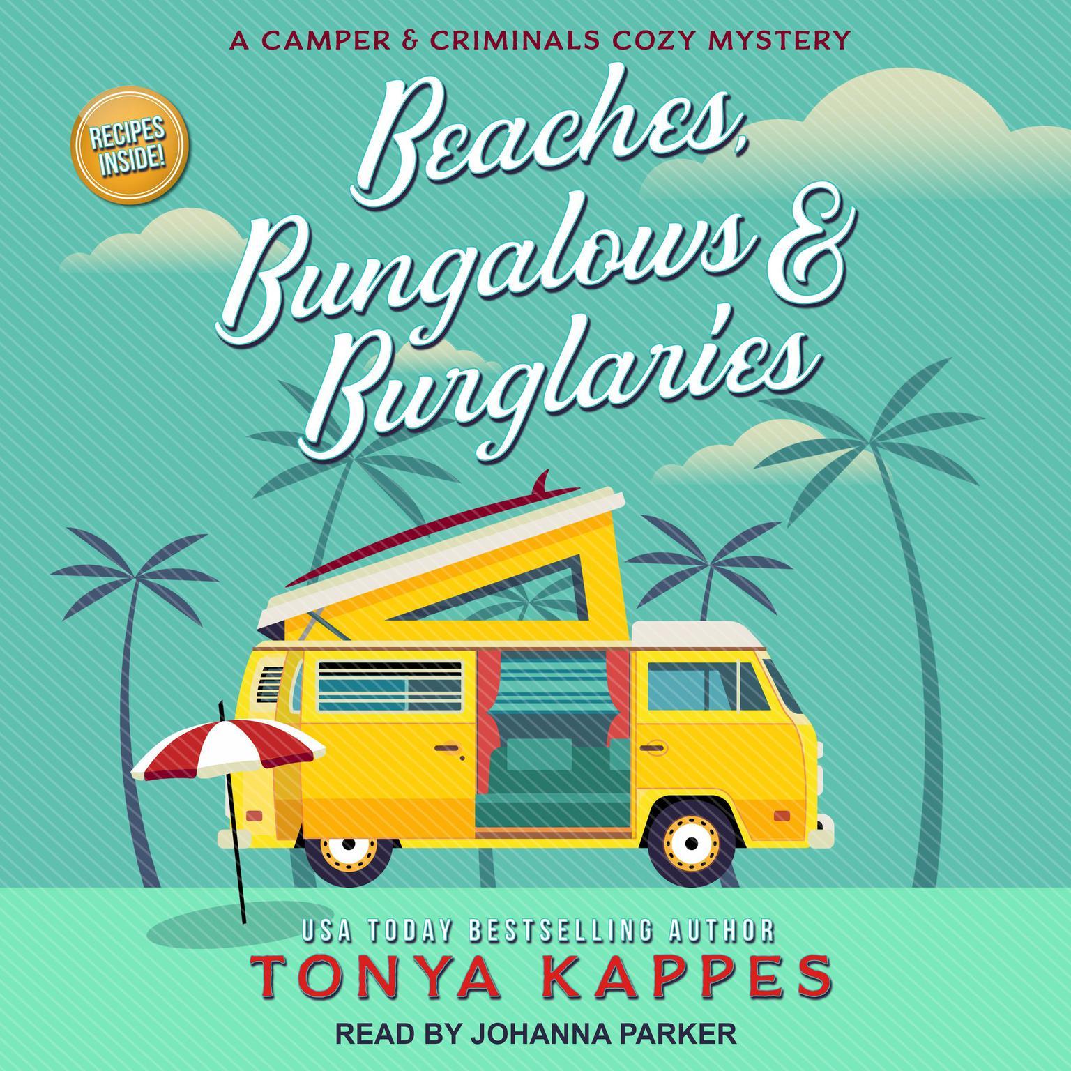 Beaches, Bungalows & Burglaries Audiobook, by Tonya Kappes