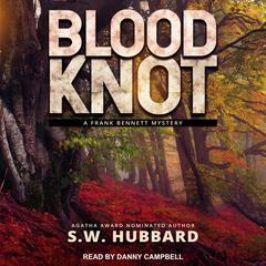 Blood Knot Audiobook, by S. W. Hubbard