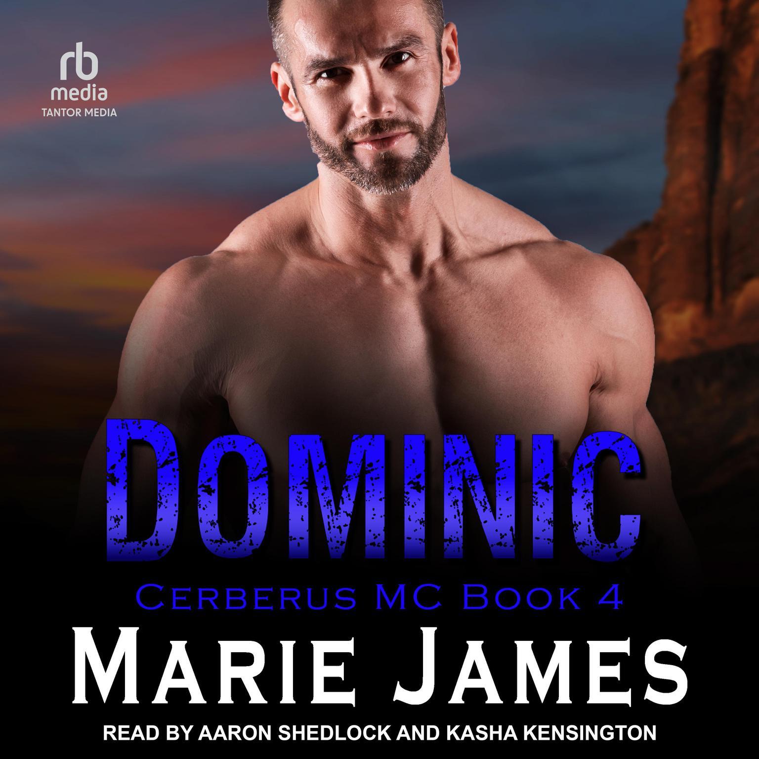 Dominic: Cerberus MC Book 4 Audiobook, by Marie James
