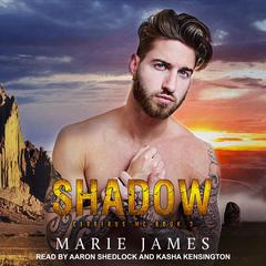 Shadow: Cerberus MC Book 3 Audiobook, by Marie James