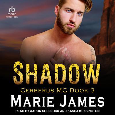 Shadow: Cerberus MC Book 3 Audiobook, by