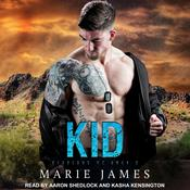 Kid: Cerberus MC Book 2 Audiobook, by Marie James
