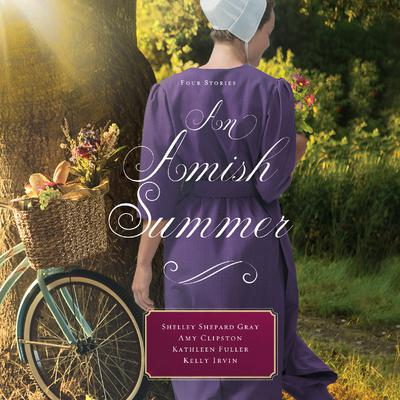 An Amish Summer: Four Stories Audiobook, by Amy Clipston