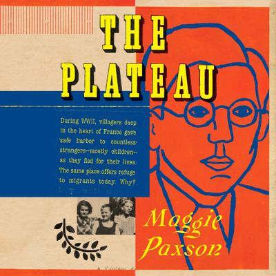 The Plateau Audiobook, by Maggie Paxson