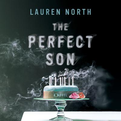 The Perfect Son Audiobook, by Lauren North
