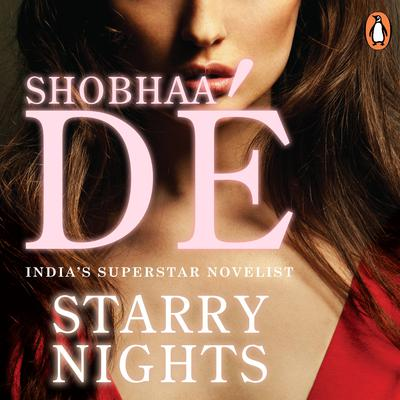 Starry Nights Audiobook, by Shobhaa De