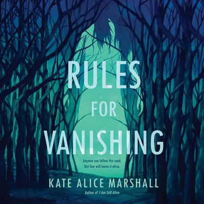 Rules for Vanishing Audiobook, by Kate Alice Marshall
