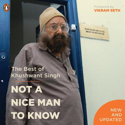 Not a Nice Man To Know Audiobook, by Khushwant Singh