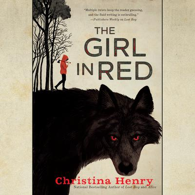 The Girl in Red Audiobook, by Christina Henry