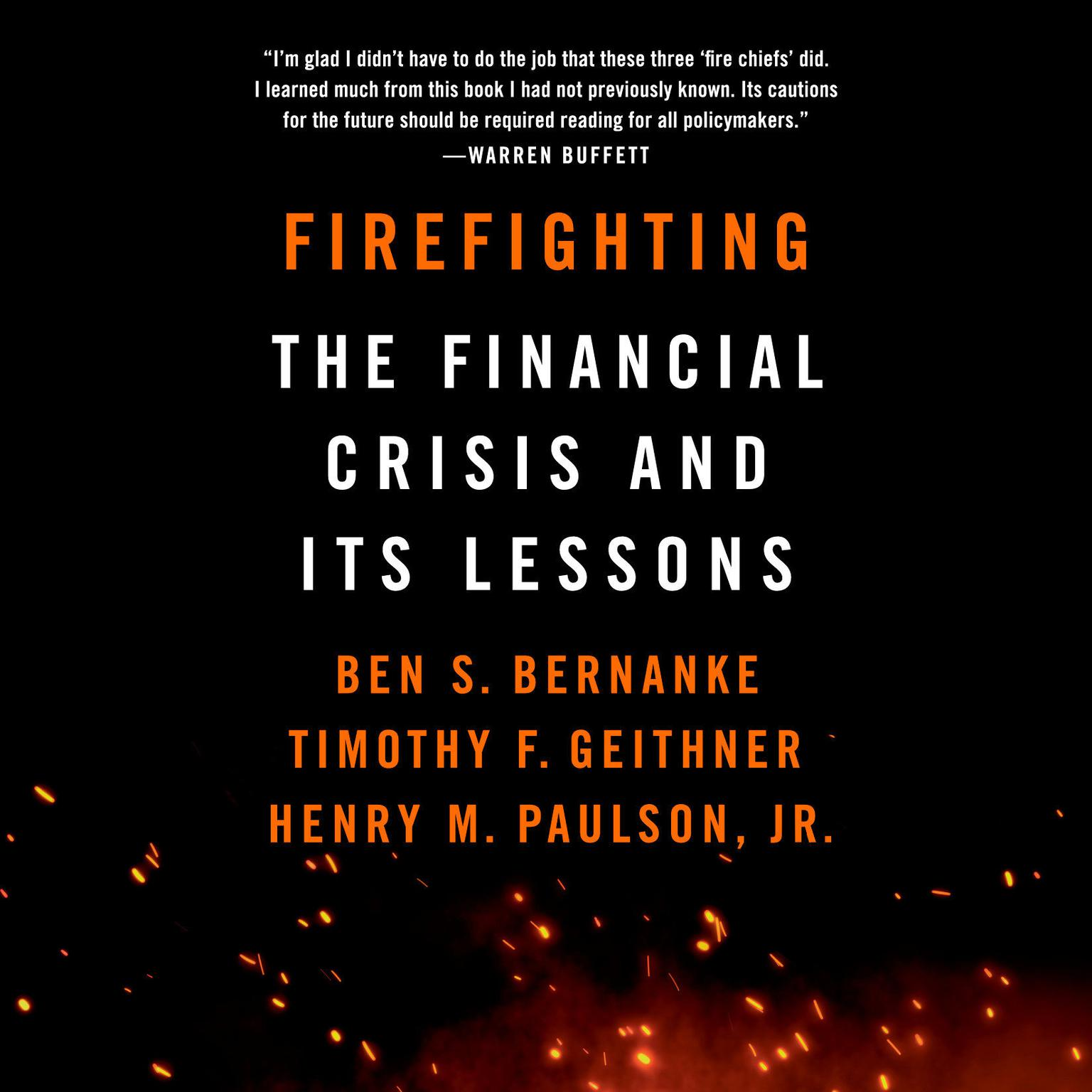 Printable Firefighting: The Financial Crisis and Its Lessons Audiobook Cover Art
