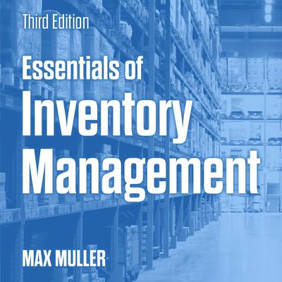 Essentials of Inventory Management: Third Edition Audiobook, by Max Muller