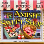The Amish Sweet Shop Audiobook, by Emma Miller