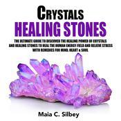 Crystals Healing Stones