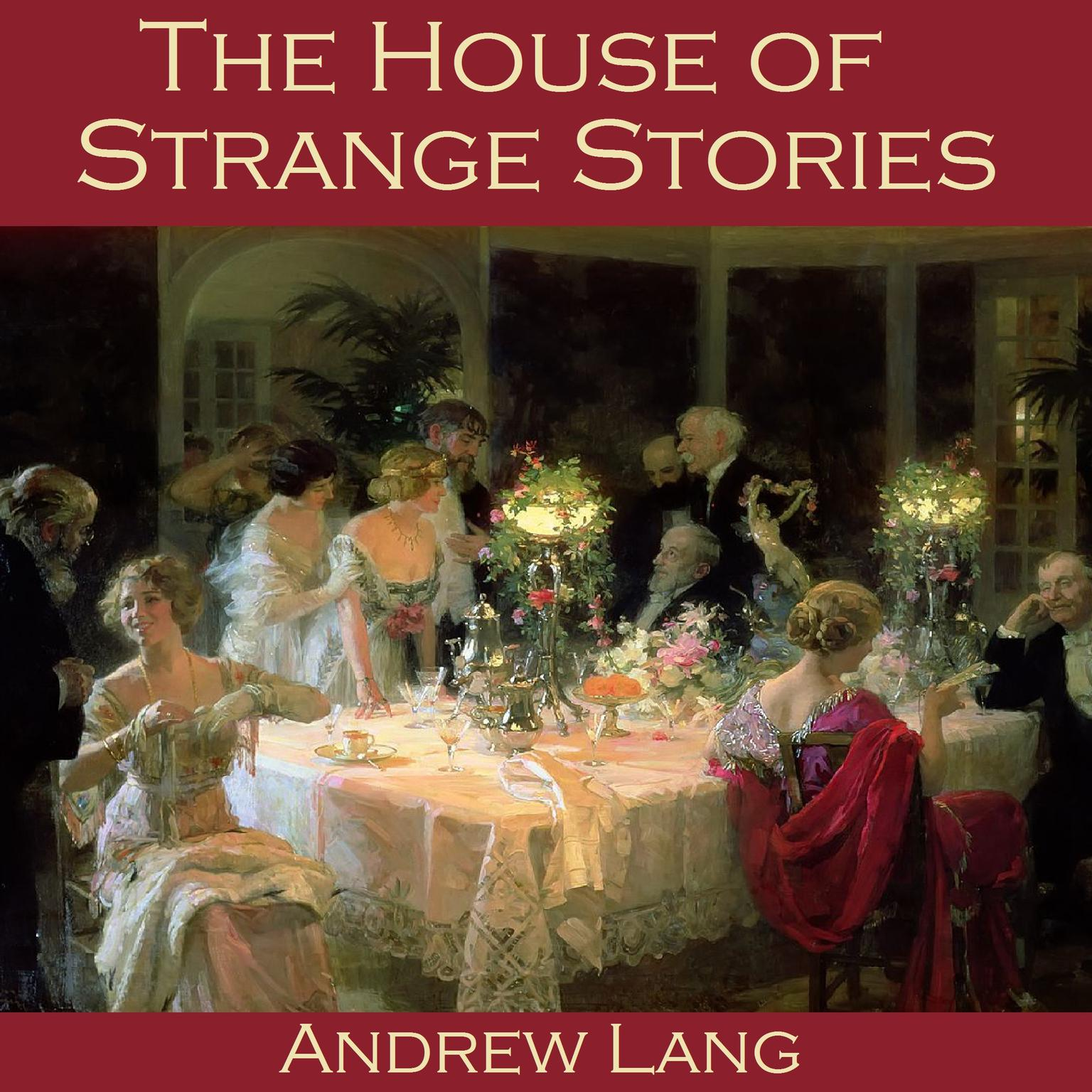 Printable The House of Strange Stories Audiobook Cover Art