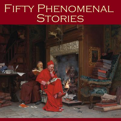 Fifty Phenomenal Stories Audiobook, by Various