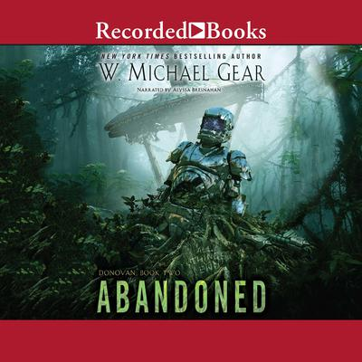 Abandoned Audiobook, by W. Michael Gear