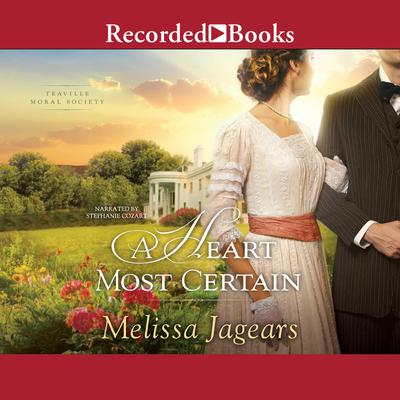 A Heart Most Certain Audiobook, by Melissa Jagears