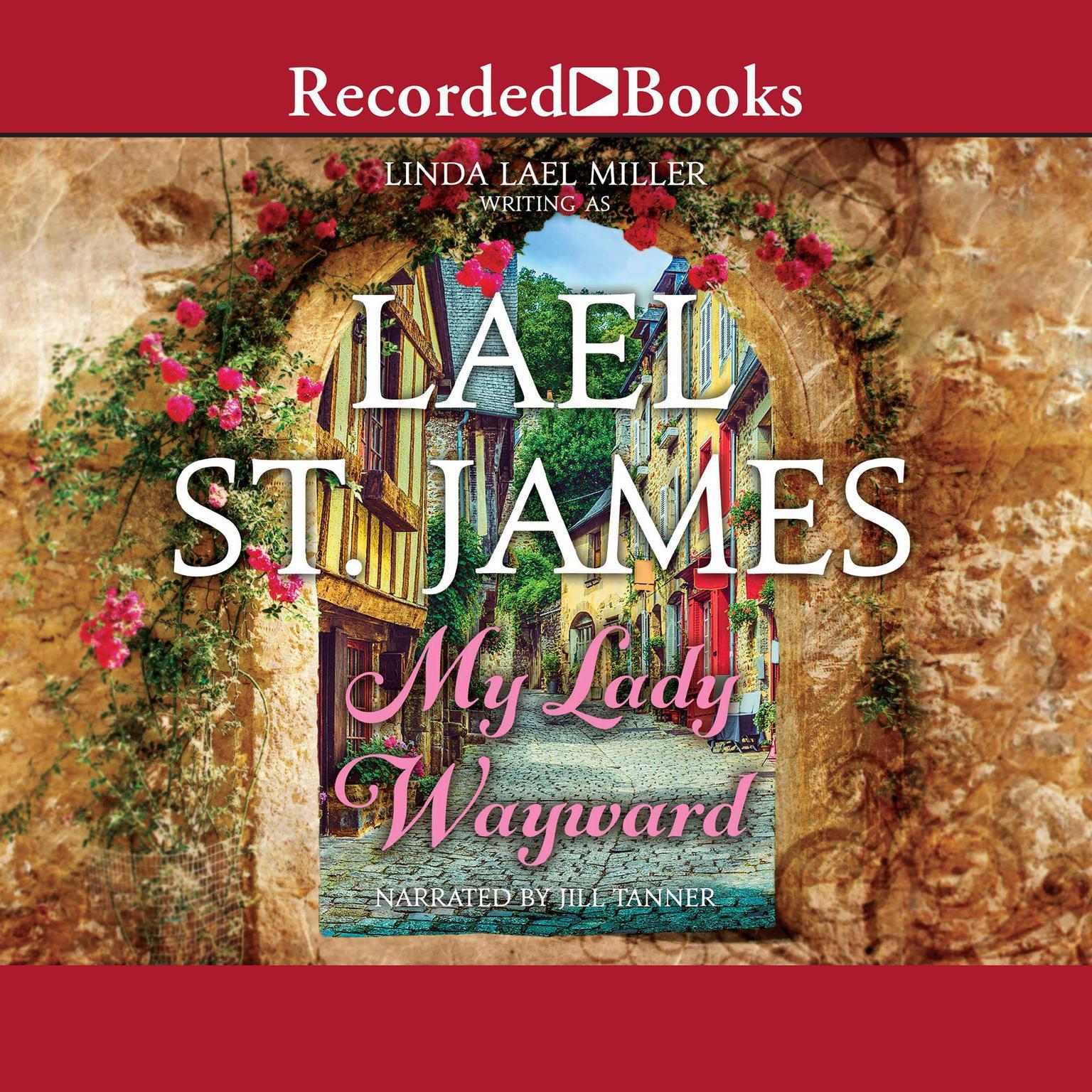My Lady Wayward Audiobook, by Lael St. James