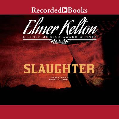 Slaughter Audiobook, by Elmer Kelton
