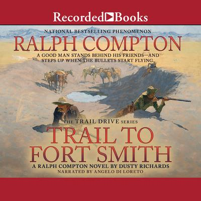 Trail To Fort Smith Audiobook, by Ralph Compton