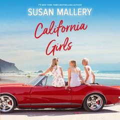 California Girls Audiobook, by Susan Mallery