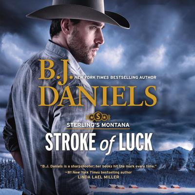 Stroke of Luck: Sterlings Montana Audiobook, by B. J. Daniels