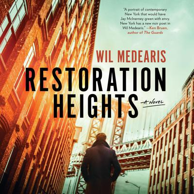 Restoration Heights Audiobook, by Wil Medearis