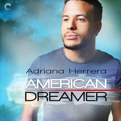 American Dreamer Audiobook, by Adriana Herrera
