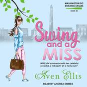 Swing and a Miss Audiobook, by Aven Ellis