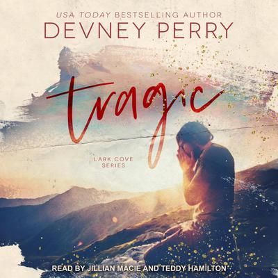 Tragic Audiobook, by Devney Perry